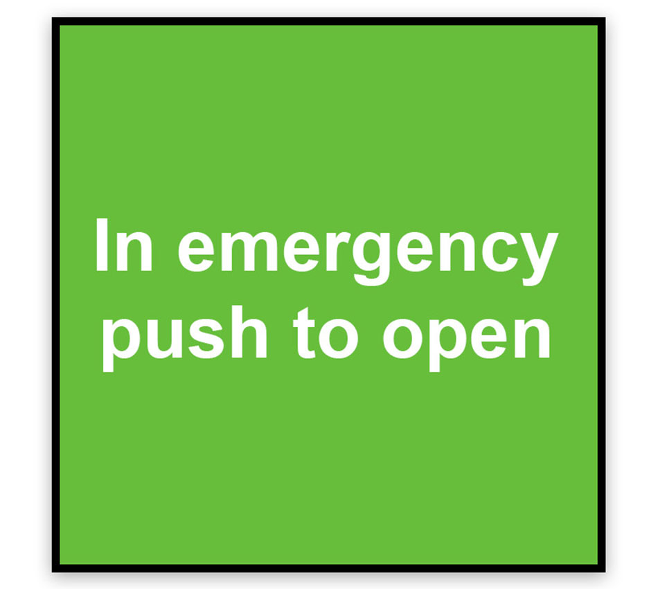 In Emergency Push to Open Signage